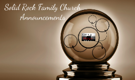 Solid Rock Family Church Announcements