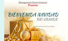 RIO GRANDE PROPUESTA DE PRODUCCION NAVIDAD 2018