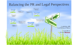 Balancing the Public Relations and Legal Perspectives