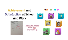 Achievement and Satisfaction at School