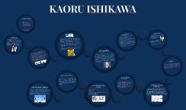 Copy of Copy of KAORU ISHIKAWA