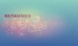 Word Problem Roulette