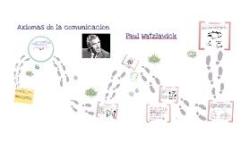 Copy of Axiomas de Comunicación Paul Watzlawick