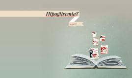Hipoglisemia