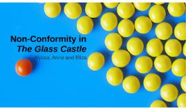 Copy of Non-Conformity in The Glass Castle