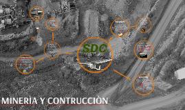 MINERIA Y CONSTRUCCION
