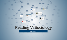 Copy of Reading V: Sociology