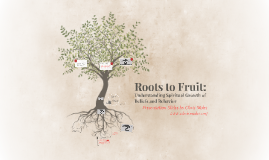 Roots to Fruit: