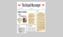 The Gospel Messenger