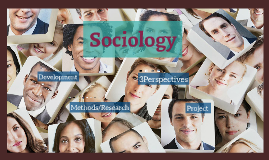 Sociological Perspective & Methods