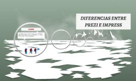 DIFEERENCIAS ENTRE PREZI E IMPRESS
