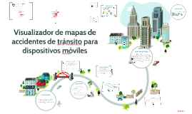 Visualizador de mapas de accidentes de tránsito para dispos