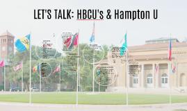 LET'S TALK: HBCU's & Hampton U