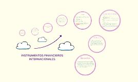 Copy of INSTRUMENTOS FINANCIEROS INTERNACIONALES