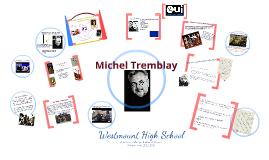 Copy of Michel Tremblay