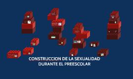 MANIFESTACIONES DE LA SEXUALIDAD DURANTE EL PREESCOLAR