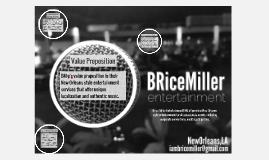 Brice Miller Entertainment [BM:e] provides New Orleans-style