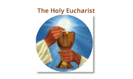 Copy of Holy Eucharist