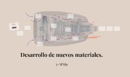 Desarrollo de nuevos materiales.