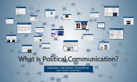 What is Political Communication?