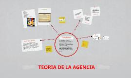 Copy of TEORIA DE LA AGENCIA