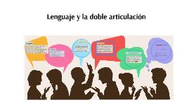 Lenguaje y la doble articulación