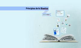 Principios y Corrientes  de la Bioetica