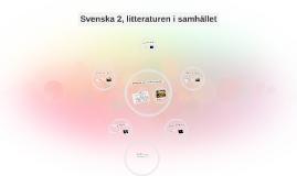 Copy of Svenska 2, litteraturen i samhället
