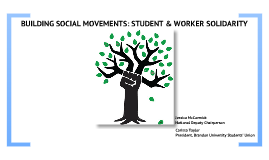 Building Social Movements: Worker & Student Solidarity