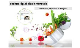 Az ételkészítés technológiai alapjai
