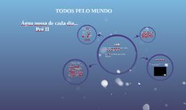 TODOS PELO MUNDO