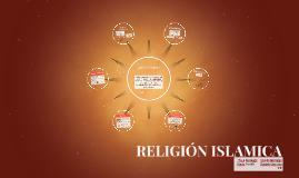 RELIGIÓN ISLAMICA