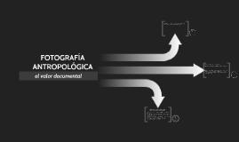 FOTOGRAFÍA ANTROPOLÓGICA
