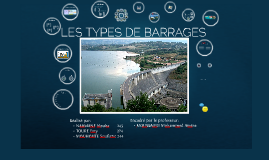 LES TYPES DE BARRAGES
