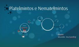 Copy of Platelmintos e Nematelmintos