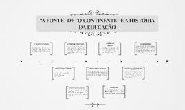"""""""A FONTE"""" DE """"O CONTINENTE"""" E A HISTÓRIA DA EDUCAÇÃO"""