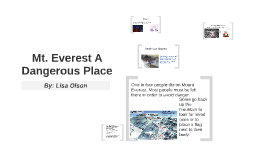 Mt. Everest A Dangerous Place
