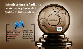 Introducción a la Auditoria de Sistemas y Áreas de la Audit