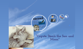 coyote steals the sun and moon