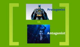 Copy of Protagonist Vs. Antagonist