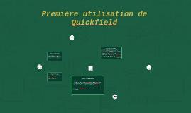 Première utilisation de Quickfield