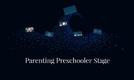 Parenting Preschooler Stage