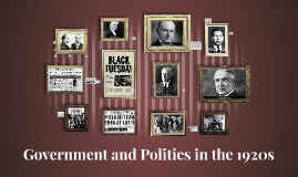 Government and Politics in the 1920s