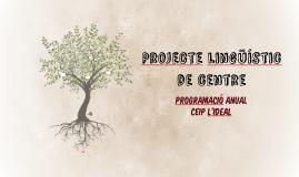 Copy of Projecte lingüístic de centre