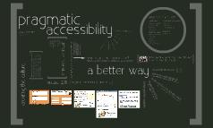 Pragmatic accessibility