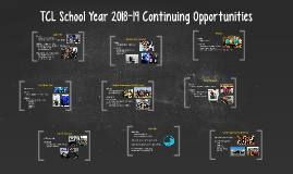 TCL School Year 2018-19 Continuing Opportunities