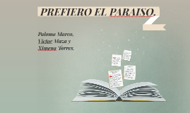 PREFIERO EL PARAISO.