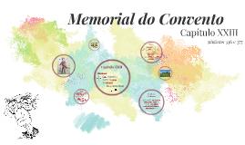 Memorial do Convento - Capítulo XXIII