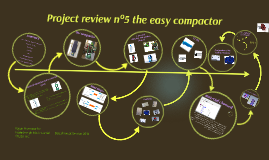 Project review the easy compactor