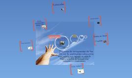 Copy of Proyecto de Integración de las TICs